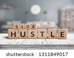 side hustle sign on a plank... | Shutterstock . vector #1311849017