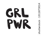 grl pwr quote handwritten...   Shutterstock .eps vector #1311873014
