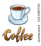 coffee lettering and... | Shutterstock .eps vector #1311985724