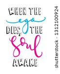when the ego dies the soul... | Shutterstock .eps vector #1312100924