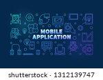 mobile application vector... | Shutterstock .eps vector #1312139747