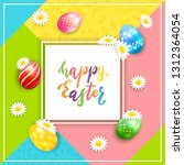 card with painted easter eggs... | Shutterstock . vector #1312364054