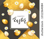 easter eggs and holiday card... | Shutterstock . vector #1312364084