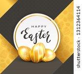 three golden easter eggs and... | Shutterstock . vector #1312364114
