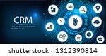 crm   customer relationship...   Shutterstock .eps vector #1312390814