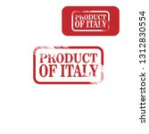 product of italy stamp. label... | Shutterstock .eps vector #1312830554