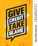give credit. take blame.... | Shutterstock .eps vector #1312922717
