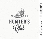 old hunters club abstract... | Shutterstock .eps vector #1313028344