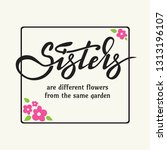 sisters theme design. framed... | Shutterstock .eps vector #1313196107