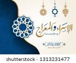 isra' and mi'raj arabic islamic ... | Shutterstock .eps vector #1313231477