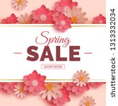 spring sale banner with pink... | Shutterstock .eps vector #1313332034