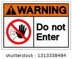 warning do not enter symbol... | Shutterstock .eps vector #1313338484