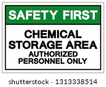 safety first chemical storage... | Shutterstock .eps vector #1313338514