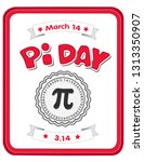 pi day  march 14  to celebrate... | Shutterstock .eps vector #1313350907
