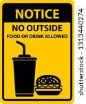 notice no outside food or drink ... | Shutterstock .eps vector #1313440274