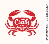 crabs and seafood abstract sign ... | Shutterstock . vector #1313618324