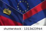lichtenstein and serbia 3d...   Shutterstock . vector #1313623964