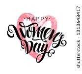 happy women's day vector black... | Shutterstock .eps vector #1313648417