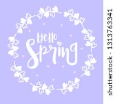 hello spring greeting card...   Shutterstock .eps vector #1313763341