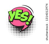 yes colorful comic speech...   Shutterstock .eps vector #1314012974