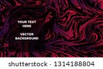 mixture of acrylic paints.... | Shutterstock .eps vector #1314188804