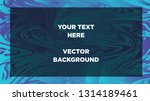 mixture of acrylic paints.... | Shutterstock .eps vector #1314189461