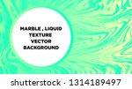 mixture of acrylic paints.... | Shutterstock .eps vector #1314189497