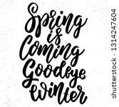 spring is coming goodbye winter.... | Shutterstock . vector #1314247604