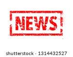news rubber stamp | Shutterstock .eps vector #1314432527
