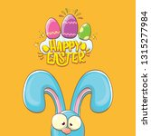 happy easter bunny with... | Shutterstock .eps vector #1315277984