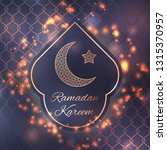 ramadan kareem greeting card... | Shutterstock .eps vector #1315370957