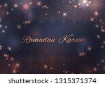 ramadan kareem greeting card... | Shutterstock .eps vector #1315371374