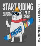 cool snowboarder bear with a... | Shutterstock .eps vector #1315383344