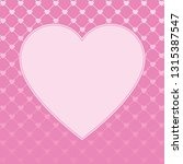 hearts pattern background with... | Shutterstock .eps vector #1315387547