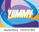 yummy  beautiful greeting card... | Shutterstock .eps vector #1315517201