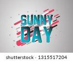 sunny day  vector confetti ... | Shutterstock .eps vector #1315517204