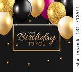 glossy happy birthday balloons... | Shutterstock .eps vector #1315713911