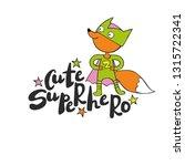cute superhero. cartoon... | Shutterstock .eps vector #1315722341
