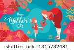 happy mother's day  child... | Shutterstock .eps vector #1315732481