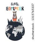 little explorer   cute and fun... | Shutterstock .eps vector #1315765337