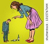 wife scolding drunk husband.... | Shutterstock .eps vector #1315767644