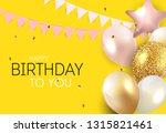 glossy happy birthday balloons... | Shutterstock .eps vector #1315821461