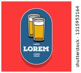 beer glass logo sticker badge... | Shutterstock .eps vector #1315953164