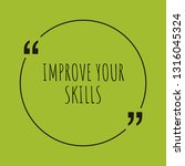 improve your skills word... | Shutterstock .eps vector #1316045324
