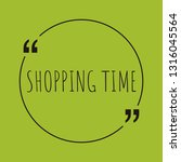 shopping time word concept. ... | Shutterstock .eps vector #1316045564