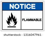 notice flammable symbol sign ... | Shutterstock .eps vector #1316047961