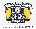 draft beer hand drawn vector... | Shutterstock .eps vector #1316327717