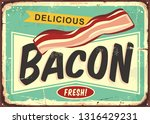 delicious bacon retro sign.... | Shutterstock .eps vector #1316429231