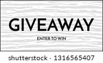 giveaway banner template. time... | Shutterstock .eps vector #1316565407