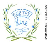 watercolor flowers frame...   Shutterstock . vector #131668229